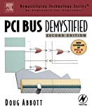 PCI Bus Demystified (Demystifying Technology Series)