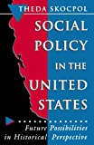 Social Policy in the United States 9780691037851