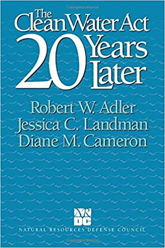 Book The Clean Water Act 20 Years Later by Robert W. Adler (1993-08-01)