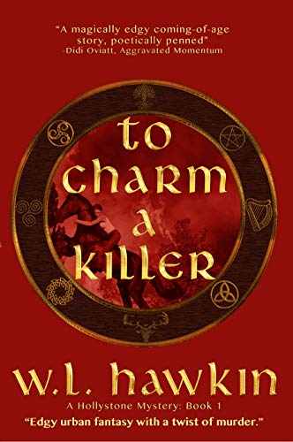 (To Charm a Killer: A Hollystone Mystery (Hollystone Mysteries Book 1))