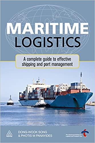 Maritime Logistics: A Complete Guide to Effective Shipping
