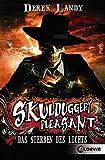 Skulduggery Pleasant – Das Sterben des Lichts