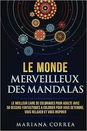 Amazon Com Le Monde Merveilleux Des Mandalas Le Meilleur