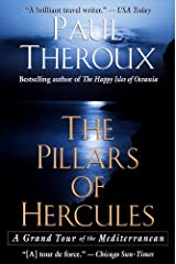 The Pillars of Hercules: A Grand Tour of the Mediterranean Kindle Edition