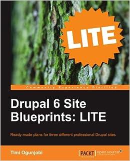 56583bb5b6a Buy Drupal 6 Site Blueprints LITE  Build a Personal Web Site