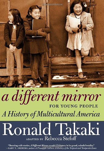 a-different-mirror-for-young-people-a-history-of-multicultural-america-for-young-people-series