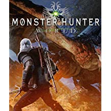 Official: Monster Hunter World - Complete Guide/Cheats/Hack - Collector's Edition (English Edition)