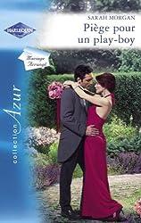 Piège pour un play-boy (Harlequin Azur)
