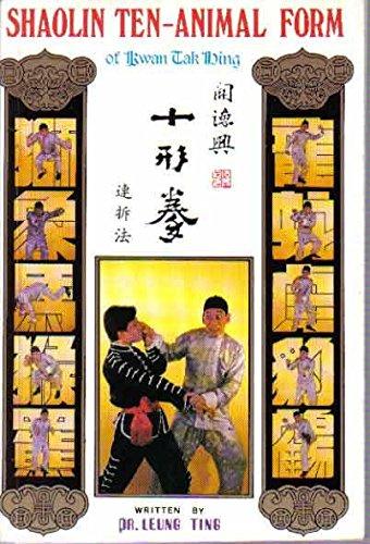 Shaolin Ten-animal Form of Kwan Tak Hing