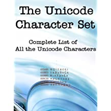 The Complete Unicode Character Set