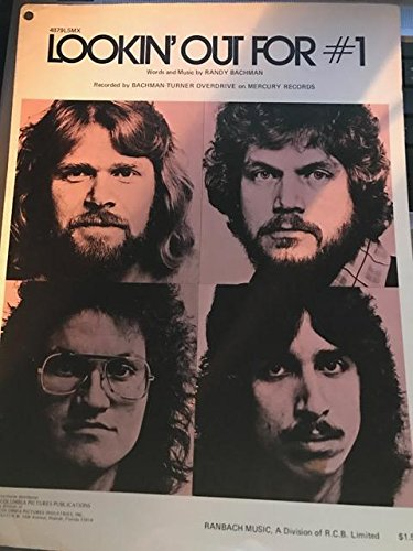 Lookin' Out for Number One (Sheet Music) (Bachman Turner Overdrive Lookin Out For Number One)