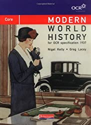 Modern World History for OCR: Core Textbook (OCR Modern World History 2009)