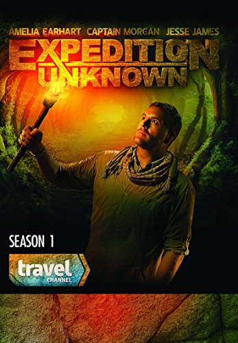 Expedition Unknown Season 1 by Travel Channel
