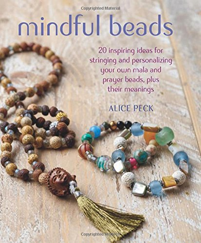 Book Beads (Mindful Beads: 20 inspiring ideas for stringing and personalizing your own mala and prayer beads, plus their meanings)
