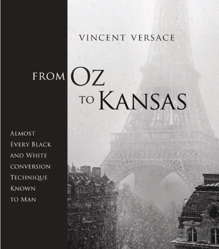 From Oz to Kansas: Almost Every Black and White Conversion Technique Known to Man (Voices That - Stores Versace Usa In