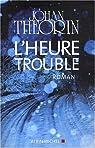 L'heure trouble par Theorin