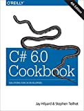 img - for C# 6.0 Cookbook: Solutions for C# Developers book / textbook / text book