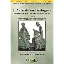 L'activite En Dialogues: Entretiens Activite Humaine(ii) Suivi de