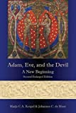 img - for Adam, Eve, and the Devil: A New Beginning, Second Enlarged Edition by Marjo C.A. Korpel (2015-08-20) book / textbook / text book