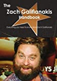 The Zach Galifianakis Handbook - Everything You Need to Know about Zach Galifianakis, Emily Smith, 1743334575