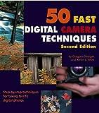 50 Fast Digital Camera Techniques, Kevin L. Moss, 0764598066
