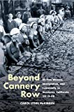Beyond Cannery Row: Sicilian Women, Immigration, and Community in Monterey, California, 1915-99 (Statue of Liberty Ellis…