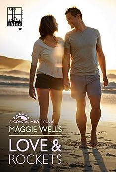 Love & Rockets (Coastal Heat) by [Wells, Maggie]