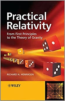 Book Practical Relativity: From First Principles to the Theory of Gravity
