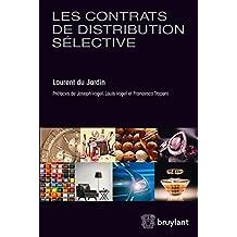 Les contrats de distribution sélective (LARC.HORS COLL.) (French Edition)