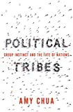 #5: Political Tribes: Group Instinct and the Fate of Nations
