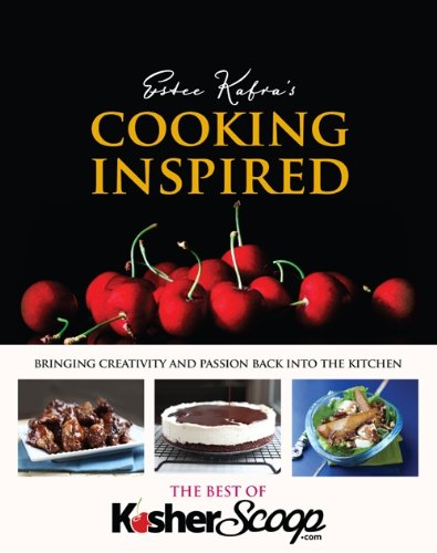 Cooking Inspired by Estee Kafra