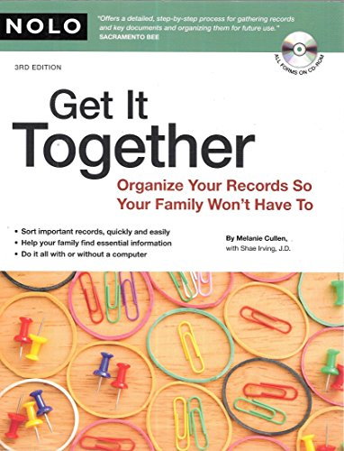 Get It Together: Organize Your Records So Your Family Won't Have To (book with CD-Rom) by Melanie Cullen (2008-10-20)