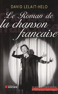 Le roman de la chanson française, Lelait-Helo, David