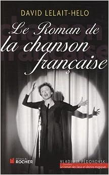 Book Le Roman de la chanson française (French Edition)