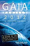 The GAIA Project 2012, Hwee-Yong Jang, 0738710423