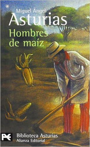 Hombres de maíz: 398 El Libro De Bolsillo - Bibliotecas De ...