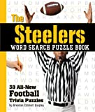 The Steelers Word Search Puzzle Book, Cider Mill Press Staff, 1604331941