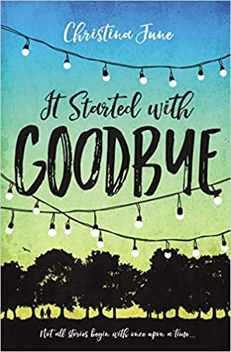 Amazon.com: It Started with Goodbye (0025986758660): June, Christina: Books