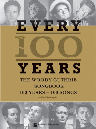 Every 100 Years: The Woody Guthrie Songbook