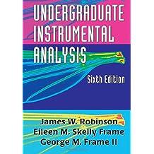 Undergraduate Instrumental Analysis, Sixth Edition
