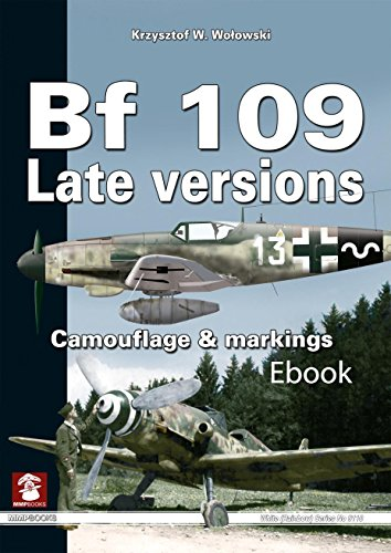 BF 109 Late Versions: Camouflage and Markings (White Series) ()