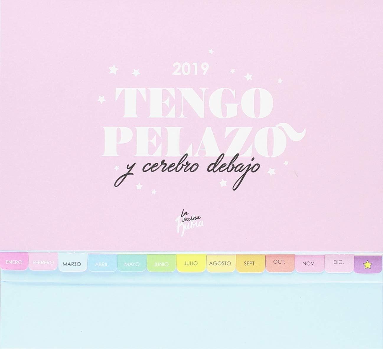 Calendario mesa Vecina Rubia 2019. Tengo pelazo y cerebro debajo ...