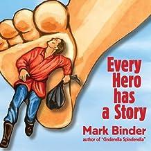 Every Hero Has a Story