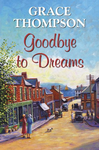 Amazon goodbye to dreams ebook grace thompson kindle store goodbye to dreams by thompson grace fandeluxe Ebook collections