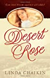 Desert Rose, Linda L. Chaikin, 0736912347