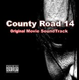 County Road 14 Original Movie Soundtrack