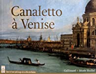Canaletto à Venise par Alain Tapié