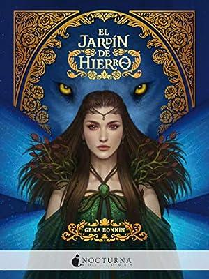 El jardín de hierro: 82 (Literatura Mágica): Amazon.es: Bonnín Sánchez, Gema: Libros