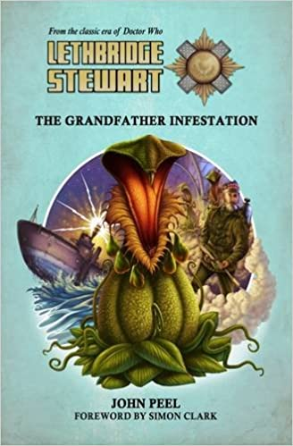 Book Lethbridge-Stewart: The Grandfather Infestation