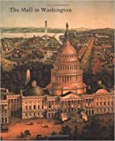img - for The Mall in Washington, 1791-1991 (Studies in the History of Art) book / textbook / text book